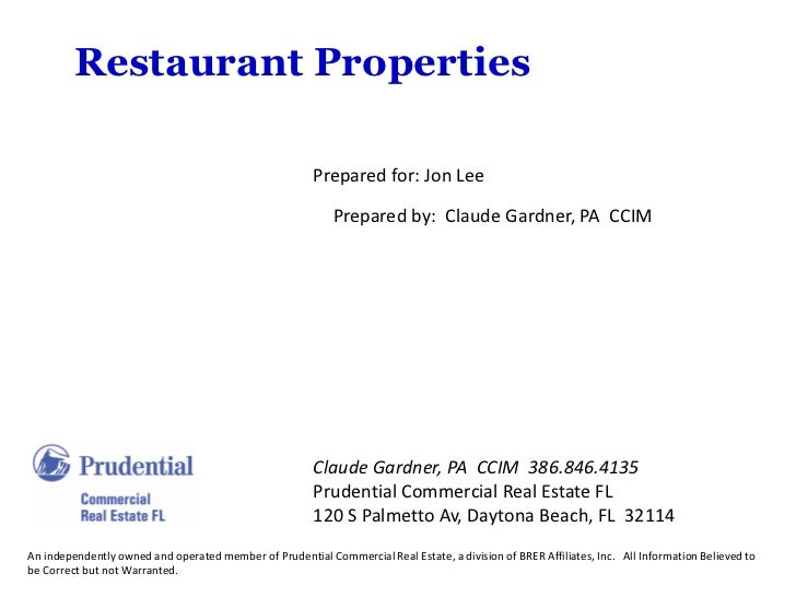Restaurant Properties                                                        Prepared for: Jon Lee                        ...