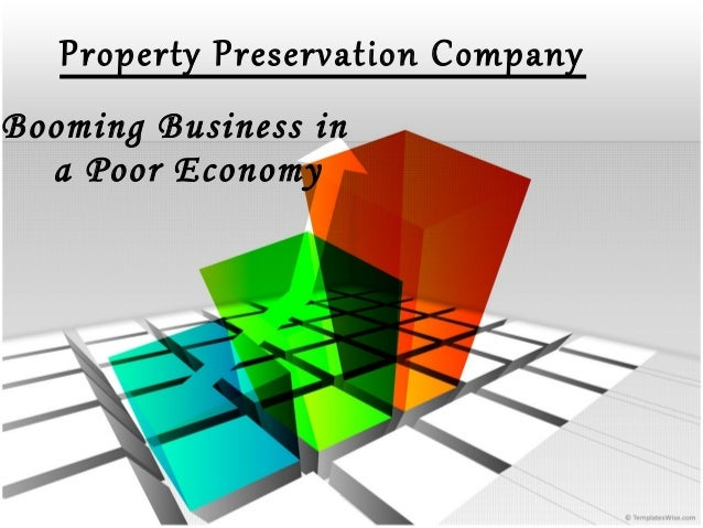 Property Preservation Company Booming Business in a Poor Economy