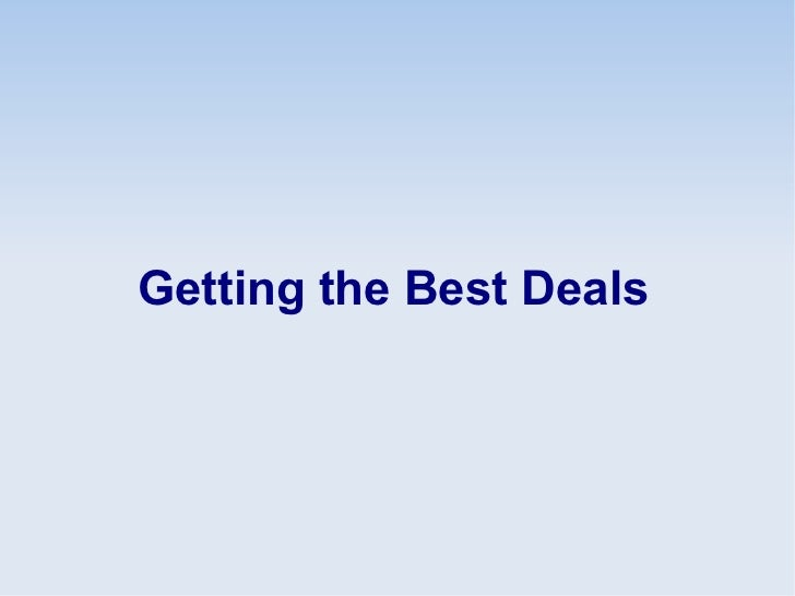 Getting the Best Deals