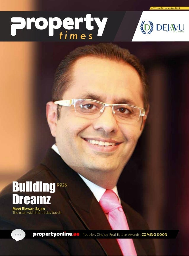 People's Choice Real Estate Awards: COMING SOON ///// Issue 24 - November 2014 Meet Rizwan Sajan, The man with the midas t...
