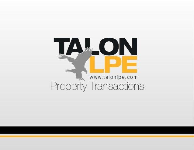 www.talonlpe.com Property Transactions