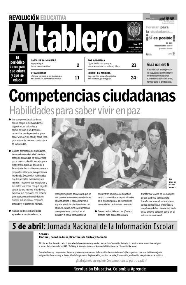 Una clase en el Liceo Francés. REVOLUCIÓN EDUCATIVA Altablero No. 27 FEBRERO - MARZO 2004 MINISTERIO DE EDUCACIÓN NACIONAL...
