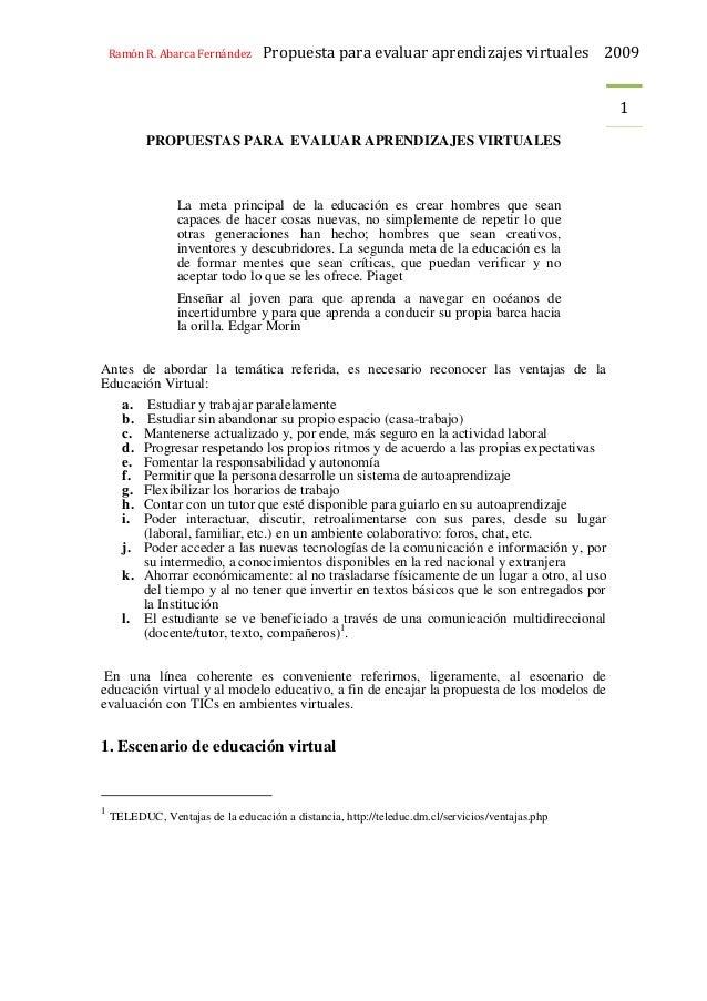 Ramón R. Abarca Fernández Propuesta para evaluar aprendizajes virtuales 2009 1 PROPUESTAS PARA EVALUAR APRENDIZAJES VIRTUA...