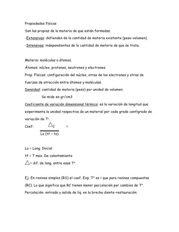 Propiedades físicasSon las propias de la materia de que están formadas.-Extensivas: defienden de la cantidad de materia ex...