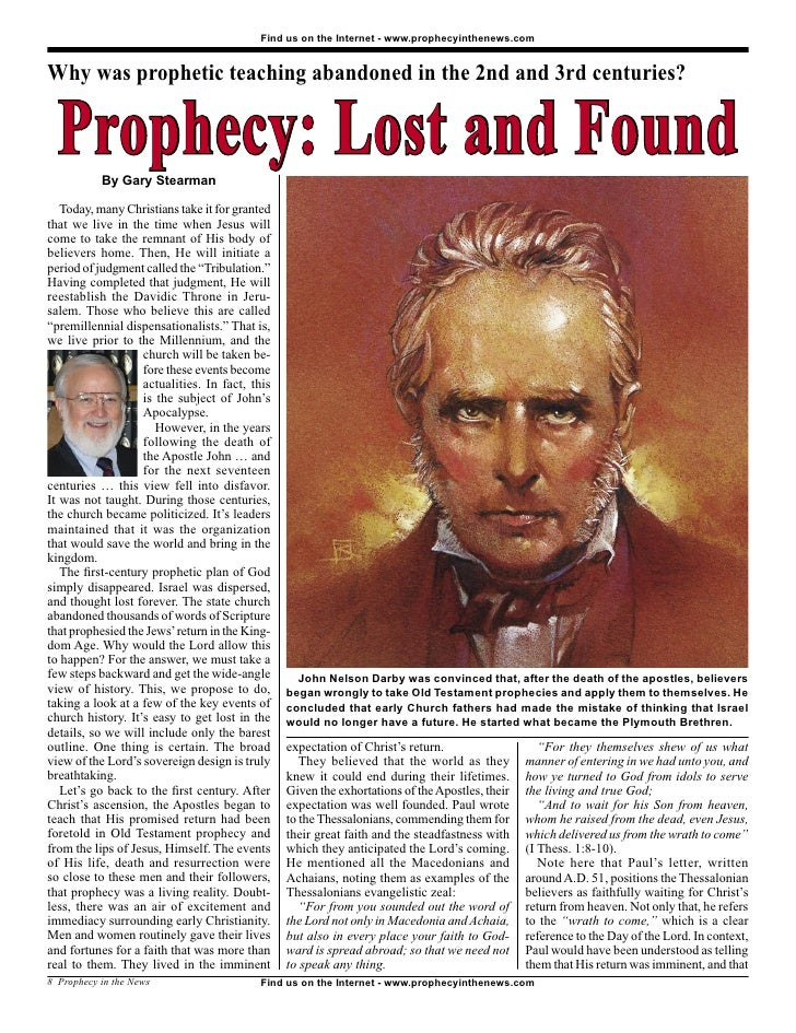 Find us on the Internet - www.prophecyinthenews.com   Why was prophetic teaching abandoned in the 2nd and 3rd centuries?  ...