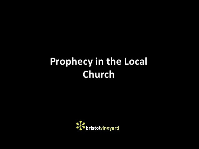 Prophecy in the Local      Church