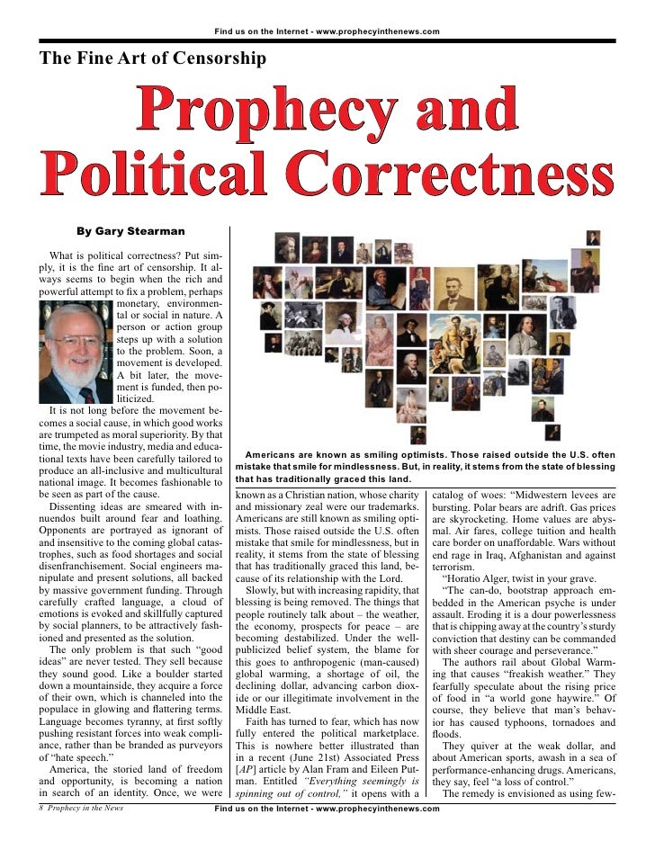 Find us on the Internet - www.prophecyinthenews.com   The Fine Art of Censorship      Prophecy and Political Correctness  ...