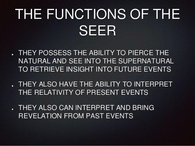 Understanding the Prophetic - The Seer Lesson 7