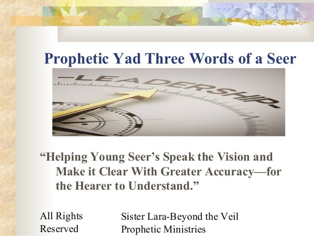 """All Rights Reserved Sister Lara-Beyond the Veil Prophetic Ministries Prophetic Yad Three Words of a Seer """"Helping Young Se..."""