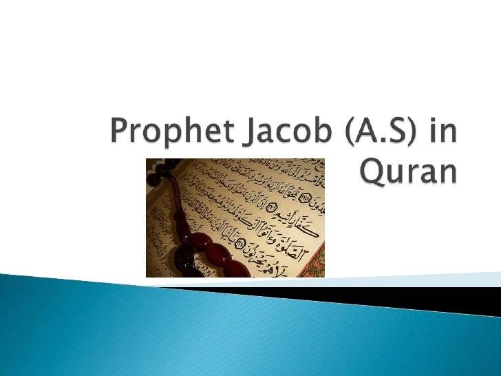 Prophet Jacob (A.S) in Quran<br />
