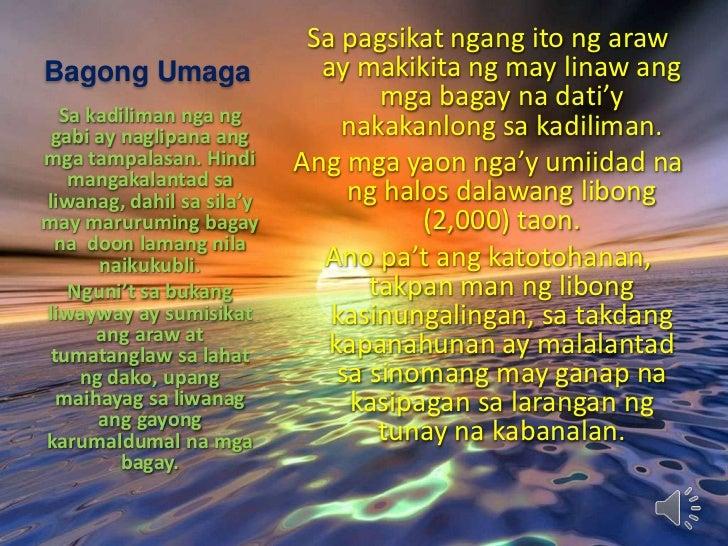 Bagong Umaga<br />Sa pagsikat ngang ito ng araw ay makikita ng may linaw ang mga bagay na dati'y nakakanlong sa kadiliman....