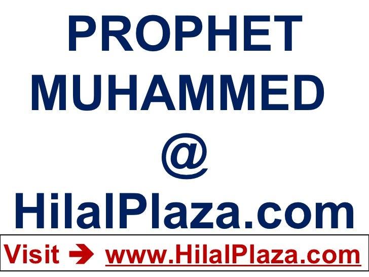 PROPHET MUHAMMED  @ HilalPlaza.com