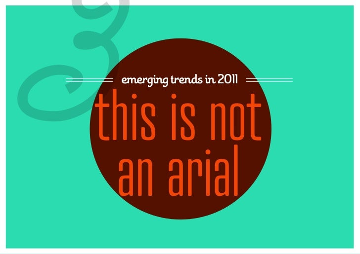 3emerging trends in 2011this is not an arial