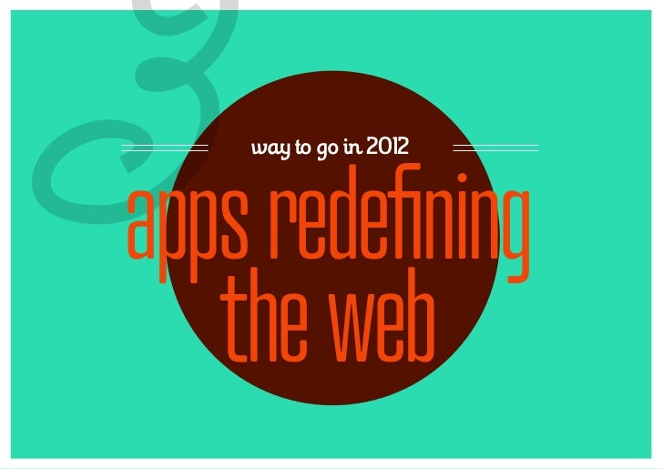 3   way to go in 2012apps redefining   the web