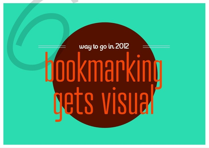 6  way to go in 2012bookmarking gets visual