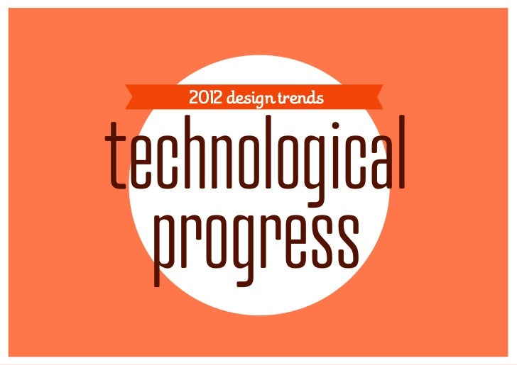 2012 design trendstechnological  progress