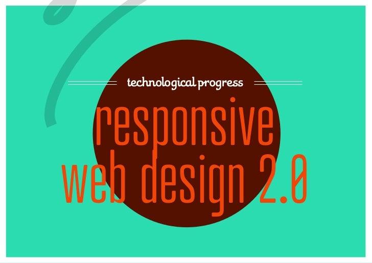 7  technological progress responsiveweb design 2.0