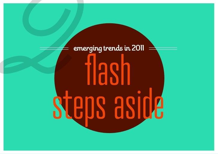 2 emerging trends in 2011   flashsteps aside