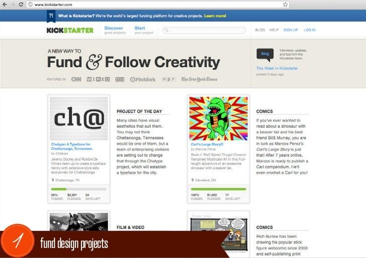 www.kickstarter.com1     fund design projects