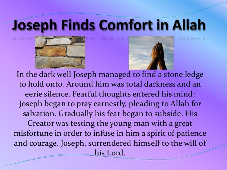 Summary of Joseph' Story<br />Joseph lived all his life confronting schemes made by the people closest to him. <br />1- Hi...