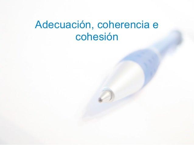 Adecuación, coherencia e cohesión