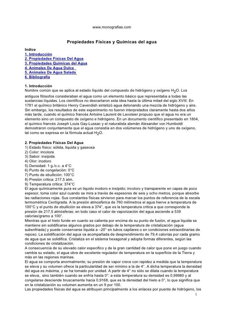 www.monografias.com                         Propiedades Físicas y Químicas del aguaIndice1. Introducción2. Propiedades Fís...