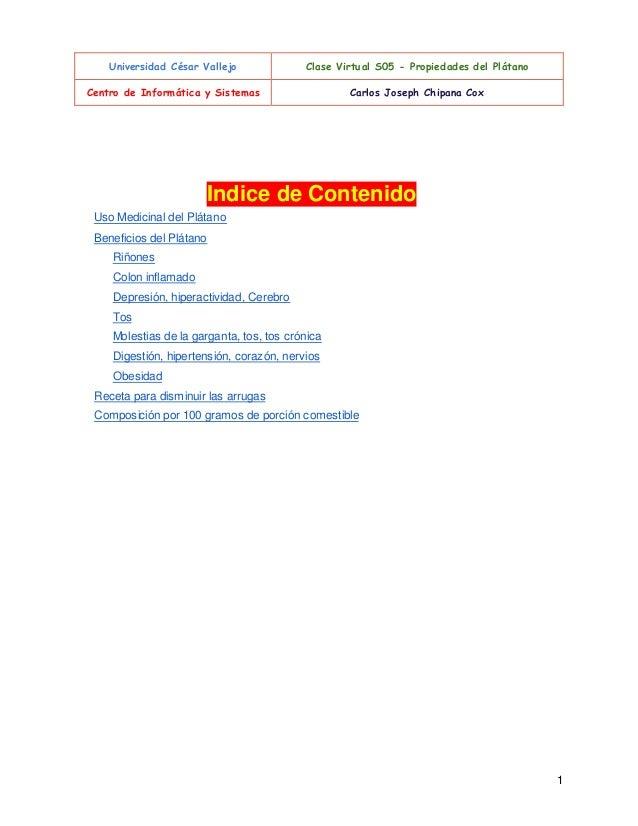 Universidad César Vallejo  Clase Virtual S05 - Propied ades del Plátano  Centro de Informática y Sistemas  Carlos Joseph C...