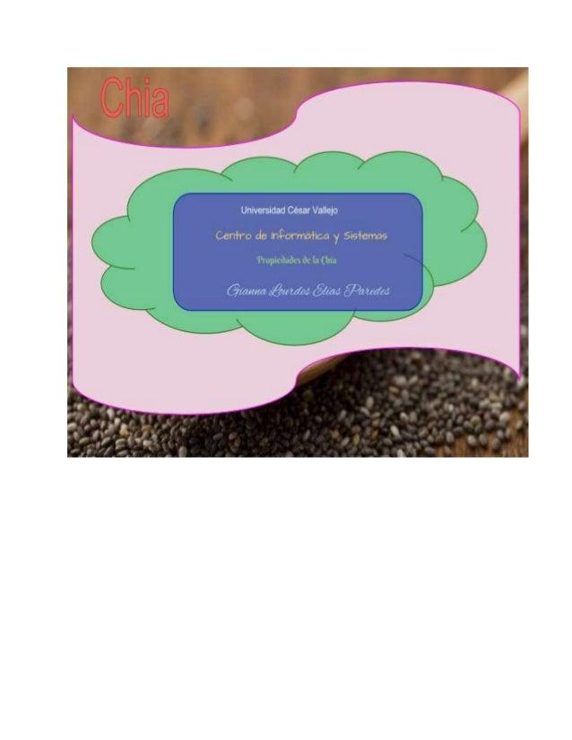 Página……..>1 Propiedades de la Chia Introducción Razones para consumir Chía Cómo consumir las semillas de chía Propiedades...