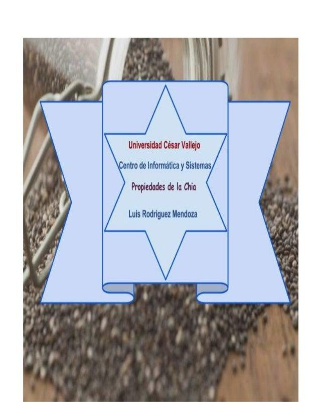 Página ----> 1 Propiedades de la Chia Introducción Razones para consumir Chía Cómo consumir las semillas de chía Propiedad...