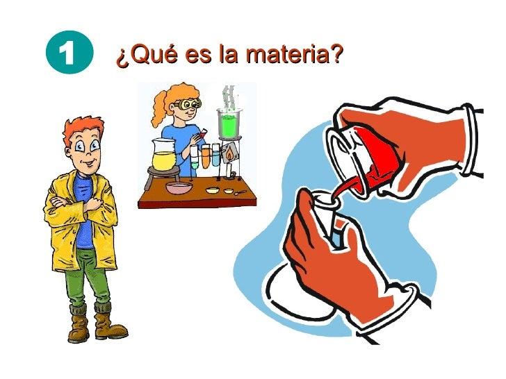 PROPIEDADES DE LA MATERIA Slide 2