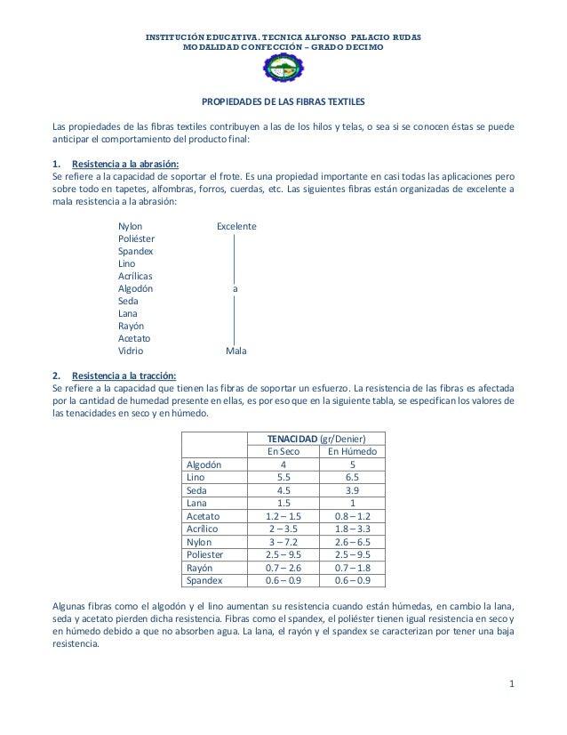 INSTITUCIÓN EDUCATIVA. TECNICA ALFONSO PALACIO RUDAS MODALIDAD CONFECCIÓN – GRADO DECIMO 1 PROPIEDADES DE LAS FIBRAS TEXTI...