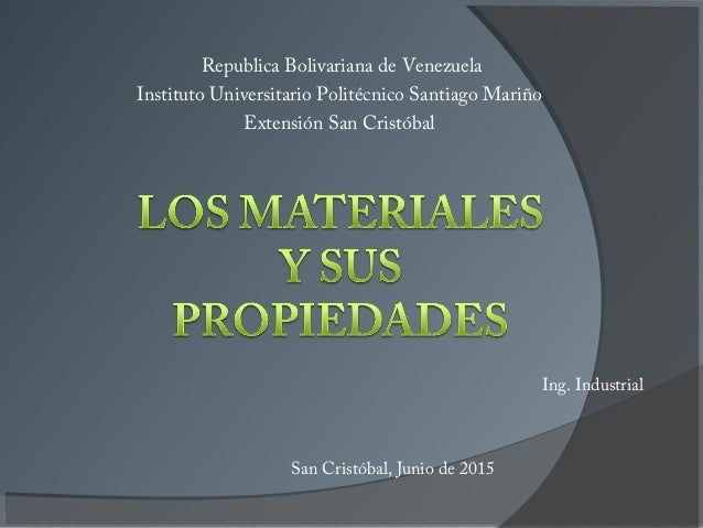 Republica Bolivariana de Venezuela Instituto Universitario Politécnico Santiago Mariño Extensión San Cristóbal Ing. Indust...