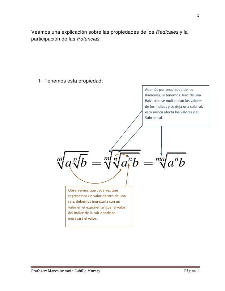 1Veamos una explicación sobre las propiedades de los Radicales y laparticipación de las Potencias.   1- Tenemos esta propi...