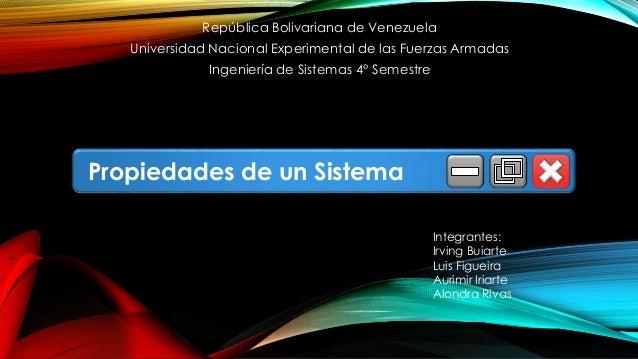 República Bolivariana de Venezuela Universidad Nacional Experimental de las Fuerzas Armadas Ingeniería de Sistemas 4° Seme...