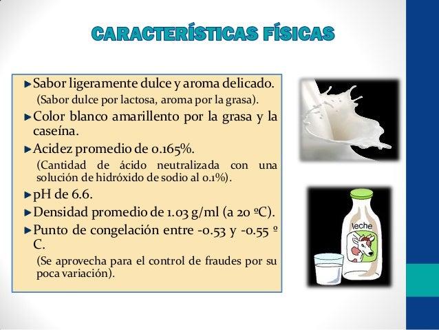 Propiedades fisicas de la leche unidad 2 Slide 3