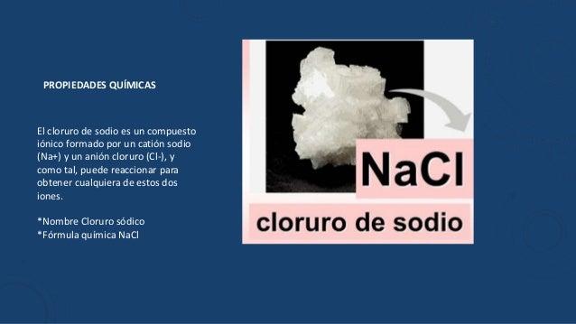 propiedades fsicas y qumicas del nacl