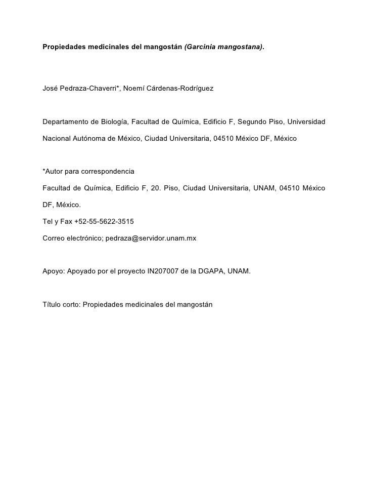 Propiedades medicinales del mangostán (Garcinia mangostana).     José Pedraza-Chaverri*, Noemí Cárdenas-Rodríguez    Depar...