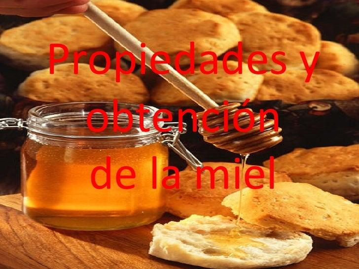 Propiedades y obtención de la miel
