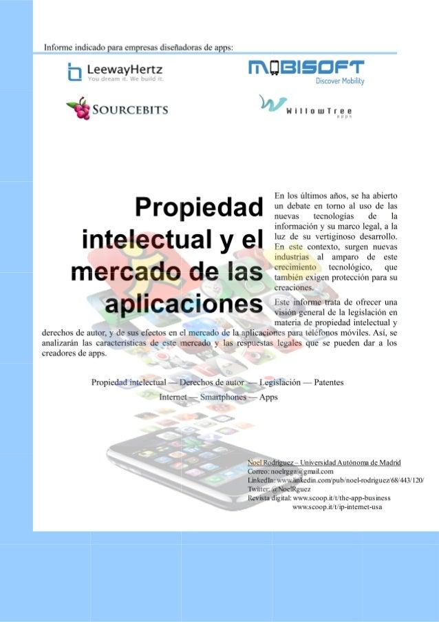 Propiedad intelectual yel mercado de las aplicacionesEn un mundo en el que cada vez es más sencillo intercambiar informaci...