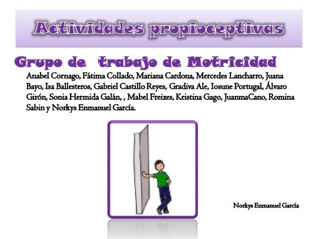 Grupo de trabajo de MotricidadAnabel Cornago, Fátima Collado, Mariana Cardona, Mercedes Lancharro, JuanaBayo, Isa Balleste...
