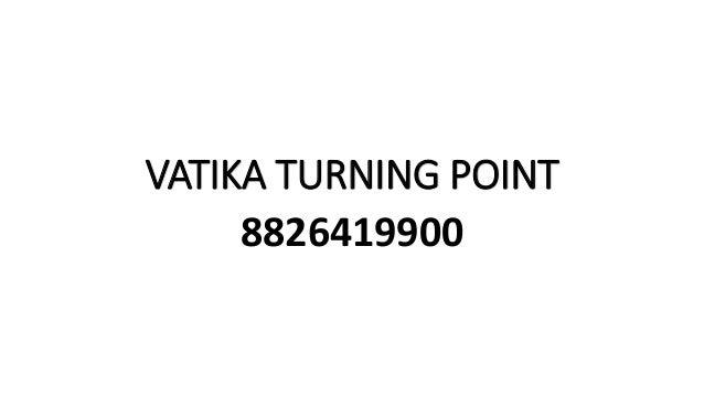 VATIKA TURNING POINT 8826419900
