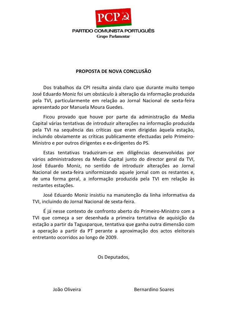 PARTIDO COMUNISTA PORTUGUÊS                            Grupo Parlamentar                        PROPOSTA DE NOVA CONCLUSÃO...