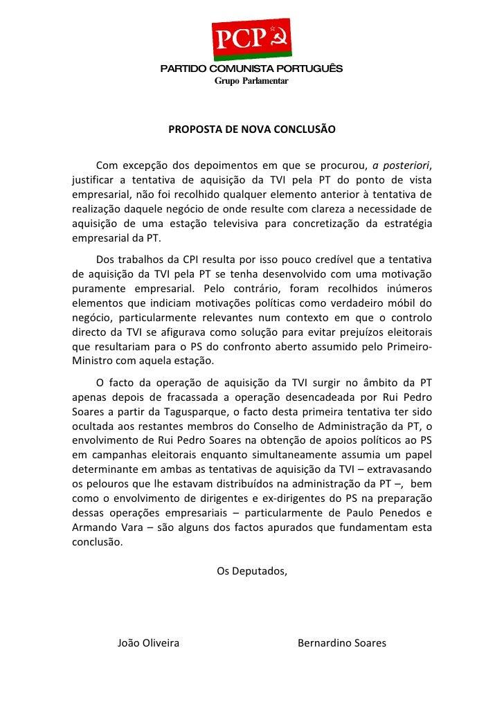 PARTIDO COMUNISTA PORTUGUÊS                           Grupo Parlamentar                       PROPOSTA DE NOVA CONCLUSÃO  ...