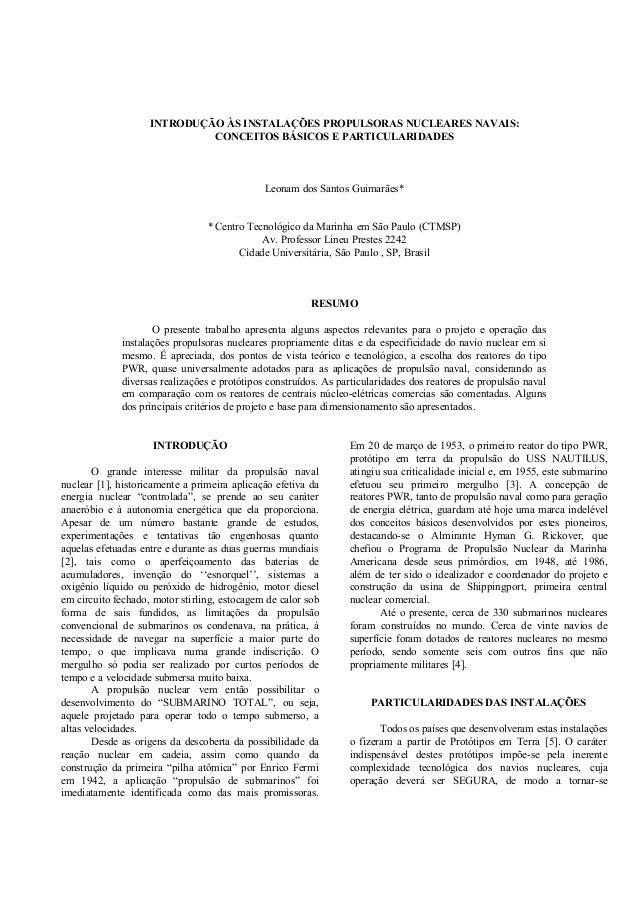 INTRODUÇÃO ÀS INSTALAÇÕES PROPULSORAS NUCLEARES NAVAIS:  CONCEITOS BÁSICOS E PARTICULARIDADES  Leonam dos Santos Guimarães...