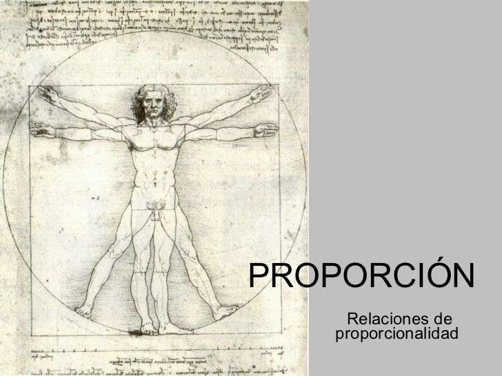 PROPORCIÓN Relaciones de proporcionalidad