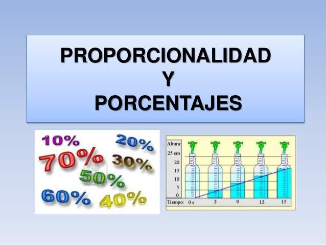 PROPORCIONALIDAD Y PORCENTAJES