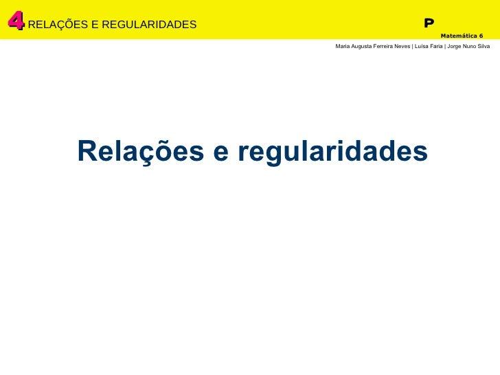 4 RELAÇÕES E REGULARIDADES                                      P                                                         ...