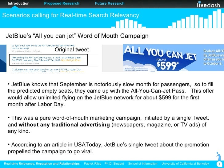 """JetBlue's """"All you can jet"""" Word of Mouth Campaign <ul><li>JetBlue knows that September is notoriously slow month for pass..."""