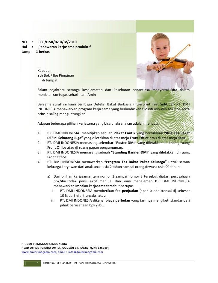 NO : 008/DMI/02.B/IV/2010 Hal : Penawaran kerjasama produktif Lamp : 1 berkas              Kepada :           Yth Bpk / Ib...
