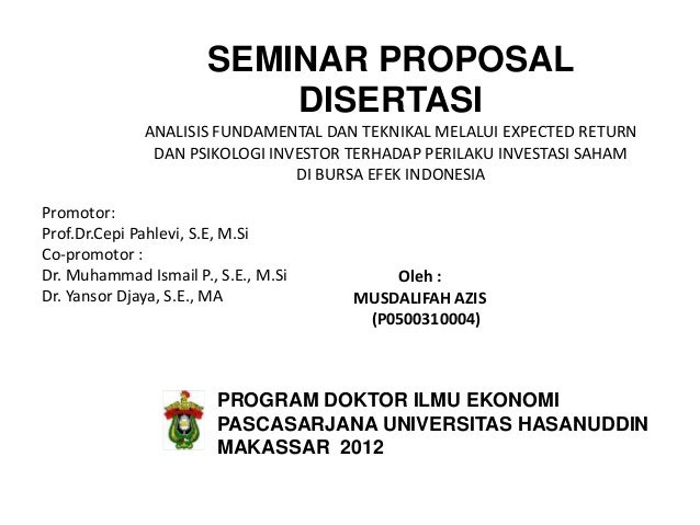 SEMINAR PROPOSAL                          DISERTASI              ANALISIS FUNDAMENTAL DAN TEKNIKAL MELALUI EXPECTED RETURN...